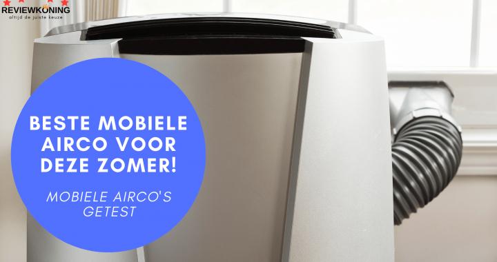 Beste mobiele airco 2021: Top 5 best getest