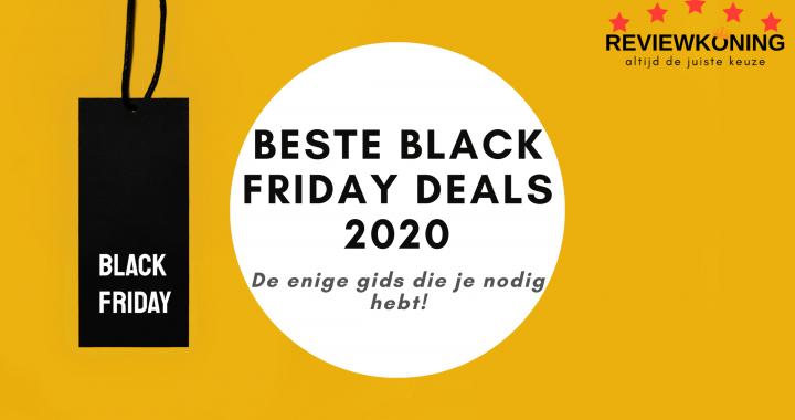 Beste Black Friday deals 2020 – De enige gids die je nodig hebt!