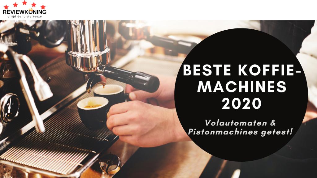 Beste koffiemachine 2020; De Állerbeste espressomachines
