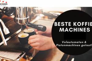 Beste koffiemachine 2021; De Állerbeste espressomachines