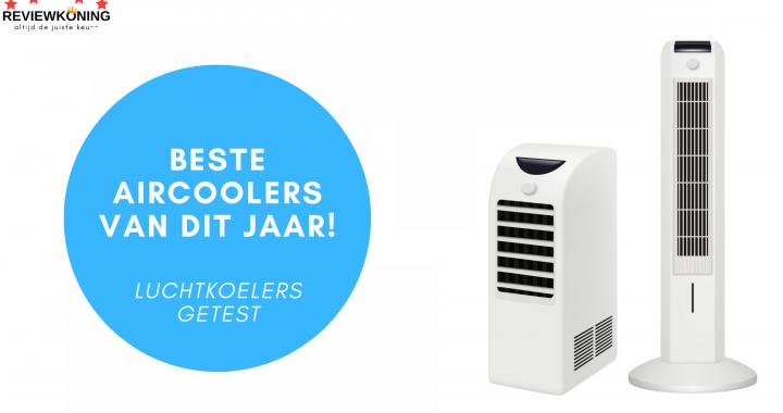 Beste aircooler 2021: Top 5 best getest